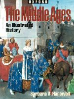 The Middle Ages : An Illustrated History - Barbara Hanawalt