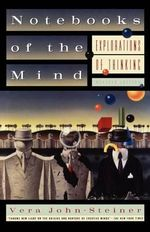 Notebooks of the Mind : Explorations of Thinking