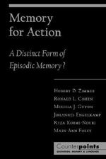 Memory for Action : A Distinct Form of Episodic Memory?