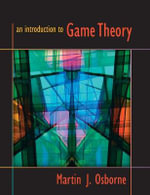 An Introduction to Game Theory - Martin J. Osborne