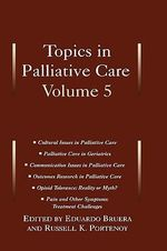 Topics in Palliative Care : v.5