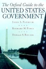 The (Oxford) Guide to the United States Government - John Patrick