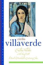 Cecilia Valdes : Or El Angel Hill - Cirilo Villaverde