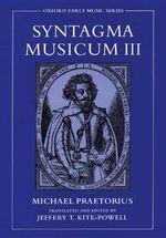 Syntagma Musicum III : Pt.3 - Michael Praetorius