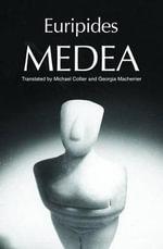 Euripides' Medea - Euripides