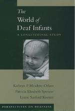 The World of Deaf Infants : A Longitudinal Study