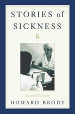 Stories of Sickness - Howard Brody