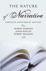 The Nature of Narrative - Robert Scholes