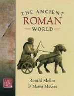 The Ancient Roman World : World in Ancient Times Ser. - MELLOR