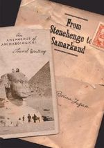 From Stonehenge to Samarkand : An Anthology of Archaeological Travel Writing - Brian Fagan