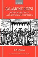 Salamone Rossi : Jewish Musician in Late Renaissance Mantua - Don Harran