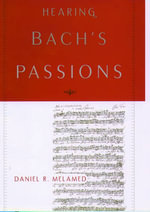 Hearing Bach's Passions - Daniel R. Melamed