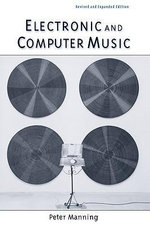 Electronic and Computer Music - Peter Manning