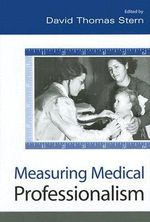 Measuring Medical Professionalism : John Hannah and the Creation of a World University... - David Thomas Stern
