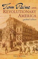 Tom Paine and Revolutionary America - Eric Foner