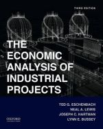 Economic Analysis of Industrial Projects - Ted Eschenbach