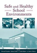 Safe and Healthy School Environments : Money Down a Rat Hole