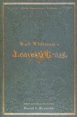 Walt Whitman's Leaves of Grass - Walt Whitman