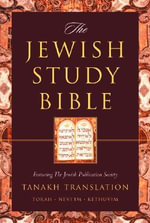 The Jewish Study Bible: College Edition : Featuring the Jewish Publication Society TANAKH Translation