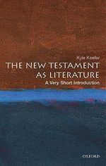 The New Testament as Literature : A Very Short Introduction