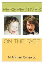 Perspectives on the Face : Body and Media Theory - M.Michael Cohen