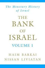 Bank of Israel : Monetary History v. 1