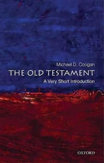 The Old Testament : A Very Short Introduction - Michael D. Coogan