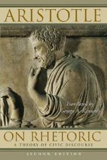 On Rhetoric : A Theory of Civic Discourse - Aristotle