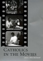 Catholics in the Movies