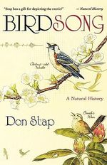 Birdsong : A Natural History - Don Stap