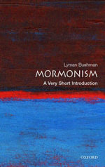 Mormonism : A Very Short Introduction - Richard Lyman Bushman