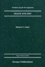 Dealing with Debt : A Guide - Margaret C. Jasper
