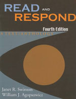 Read and Respond : A Text/Anthology - Janet R Swinton