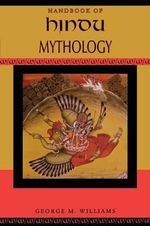 Handbook of Hindu Mythology - George M. Williams