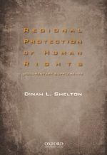Regional Protection of Human Rights : Documentary Supplement - Dinah Shelton