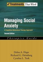 Managing Social Anxiety: Therapist Guide : A Cognitive-behavioral Therapy Approach - Debra A. Hope