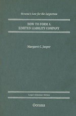 Law for the Layperson : How to Form an LLC - Margaret C. Jasper