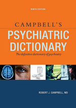 Campbell's Psychiatric Dictionary : The Elements - Robert Jean Campbell