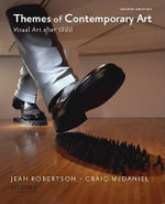 Themes of Contemporary Art : Visual Art After 1980 - Jean Robertson