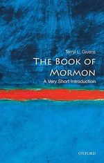 The Book of Mormon : A Very Short Introduction - Terryl L. Givens