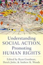 Understanding Social Action, Promoting Human Rights