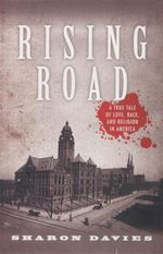 Rising Road : A True Tale of Love, Race, and Religion in America - Sharon Davies