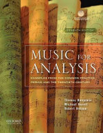 Music for Analysis : Examples from the Common Practice Period and the Twentieth Century - Thomas Benjamin