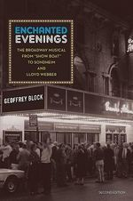Enchanted Evenings : The Broadway Musical from