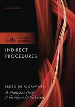 Indirect Procedures : A Musician's Guide to the Alexander Technique - Pedro De Alcantara