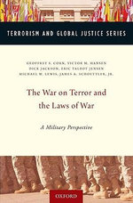 The War on Terror and the Laws of War : A Military Perspective - Michael Lewis