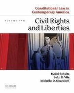 Constitutional Law in Contemporary America, Volume Two : Civil Rights and Liberties - Professor David Schultz