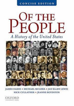 Of the People : A Concise History of the United States - James Oakes