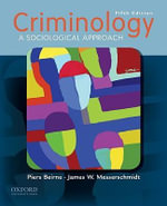 Criminology : A Sociological Approach - Piers Beirne