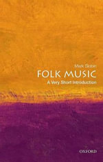 Folk Music : A Very Short Introduction - Mark Slobin